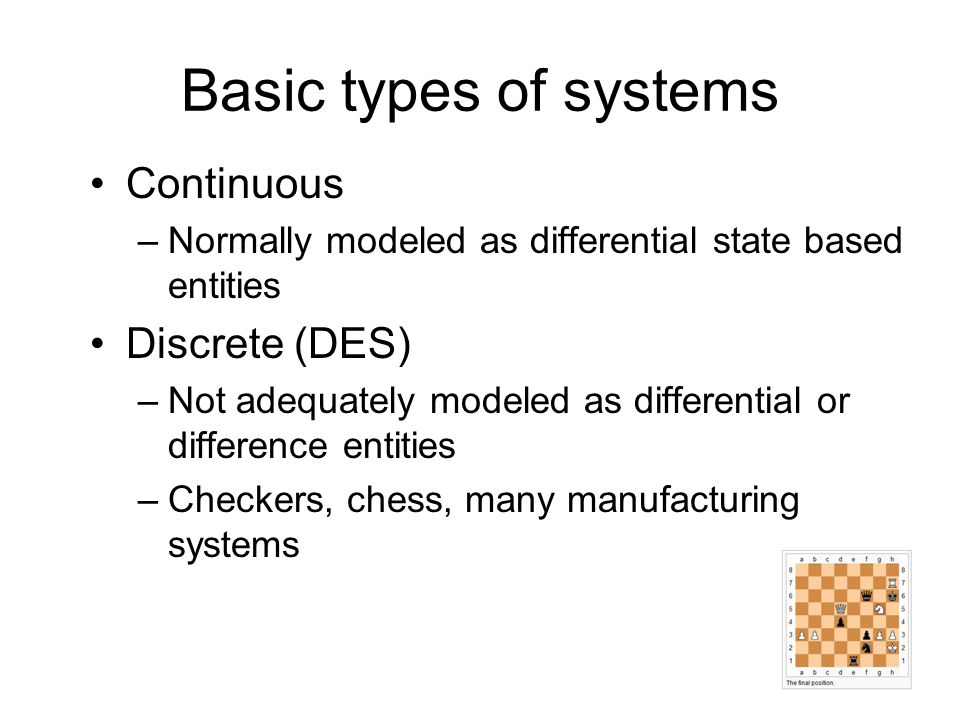 Generic -- applies to any discrete system Other application specifics –Parts Number Routing Buffers (none in our system) Some Observations about this Perspective