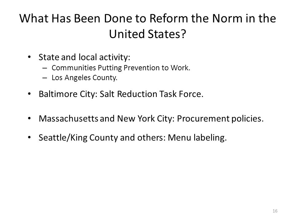 16 What Has Been Done to Reform the Norm in the United States.