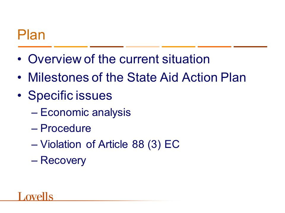 Overview of the current situation What is State aid.