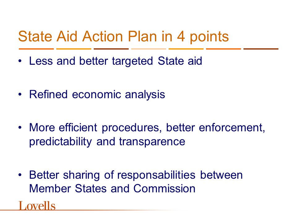 Roadmap 2005/06 –SGEI –Risk capital –Environment –Regional aid –Block exemption –Interest rates –R&D / Innovation –Credit insurance –Shipbuilding ___________________ –Best practices –Advocacy/recovery –Reg.