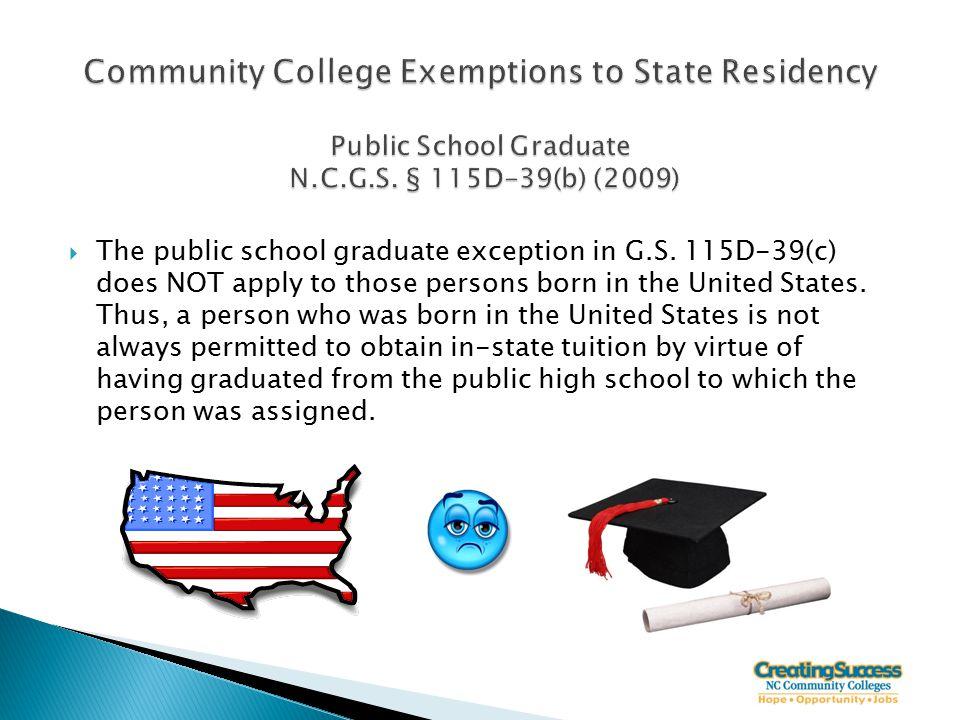  The public school graduate exception in G.S.