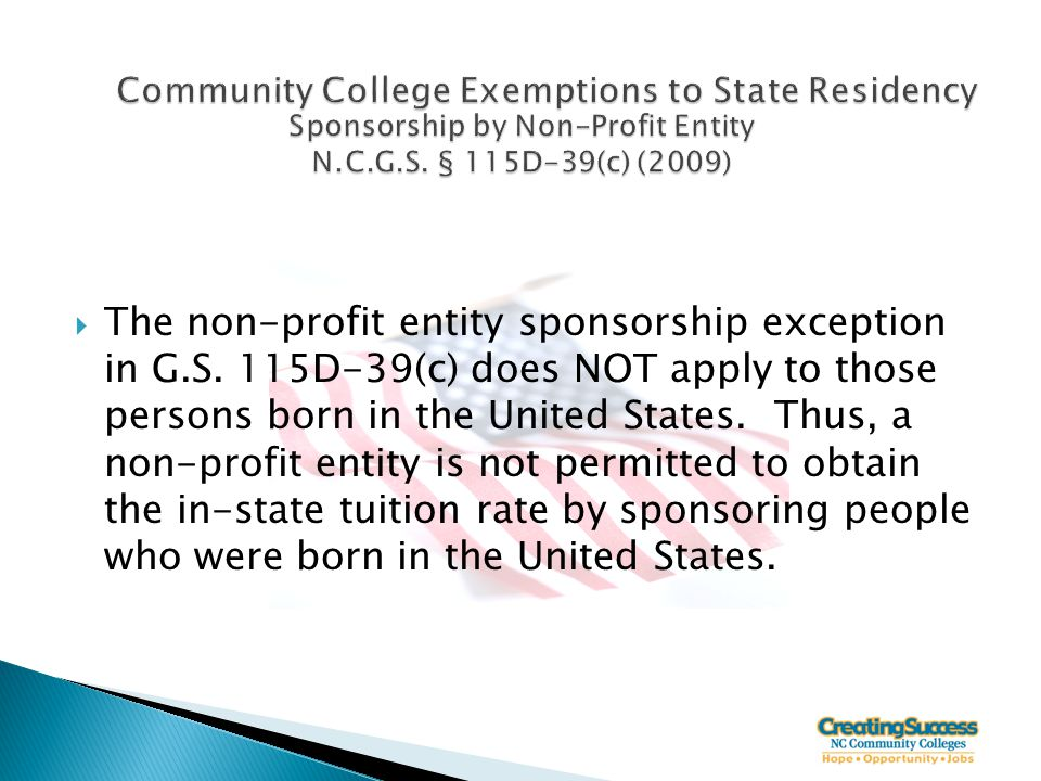  The non-profit entity sponsorship exception in G.S.