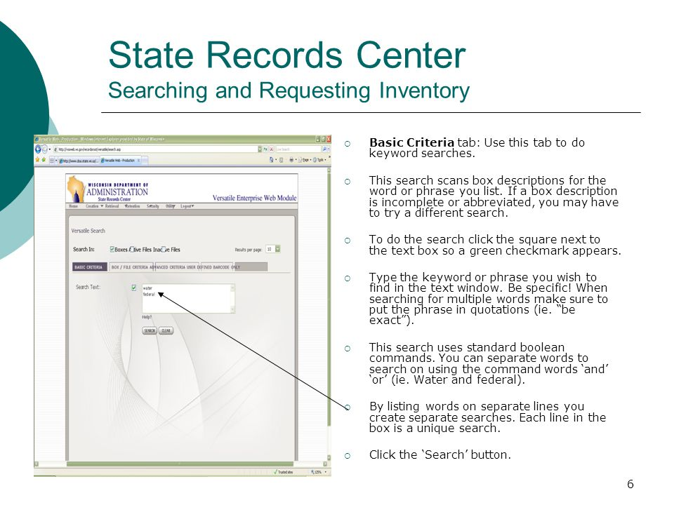 6 State Records Center Searching and Requesting Inventory  Basic Criteria tab: Use this tab to do keyword searches.
