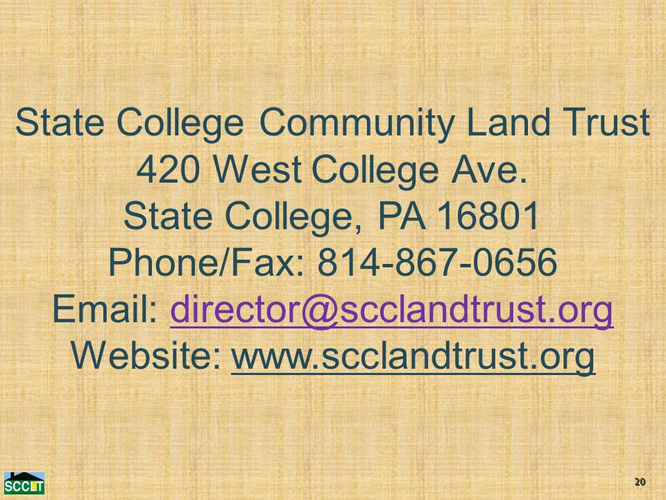 20 State College Community Land Trust 420 West College Ave.