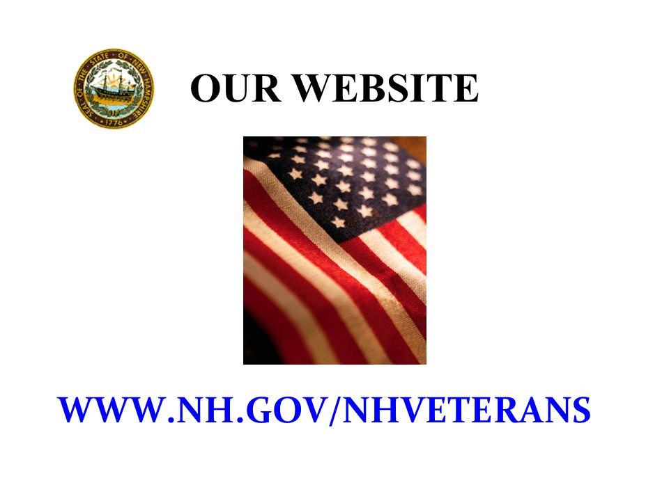 OUR WEBSITE WWW.NH.GOV/NHVETERANS