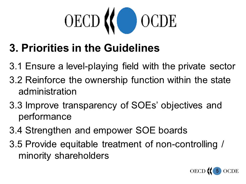 6 3.1 Ensure a level-playing field with the private sector Separate regulation and the shareholding function Transparency of special obligations Harmonization in legal forms More flexibility in capital structures Competitive conditions in access to finance