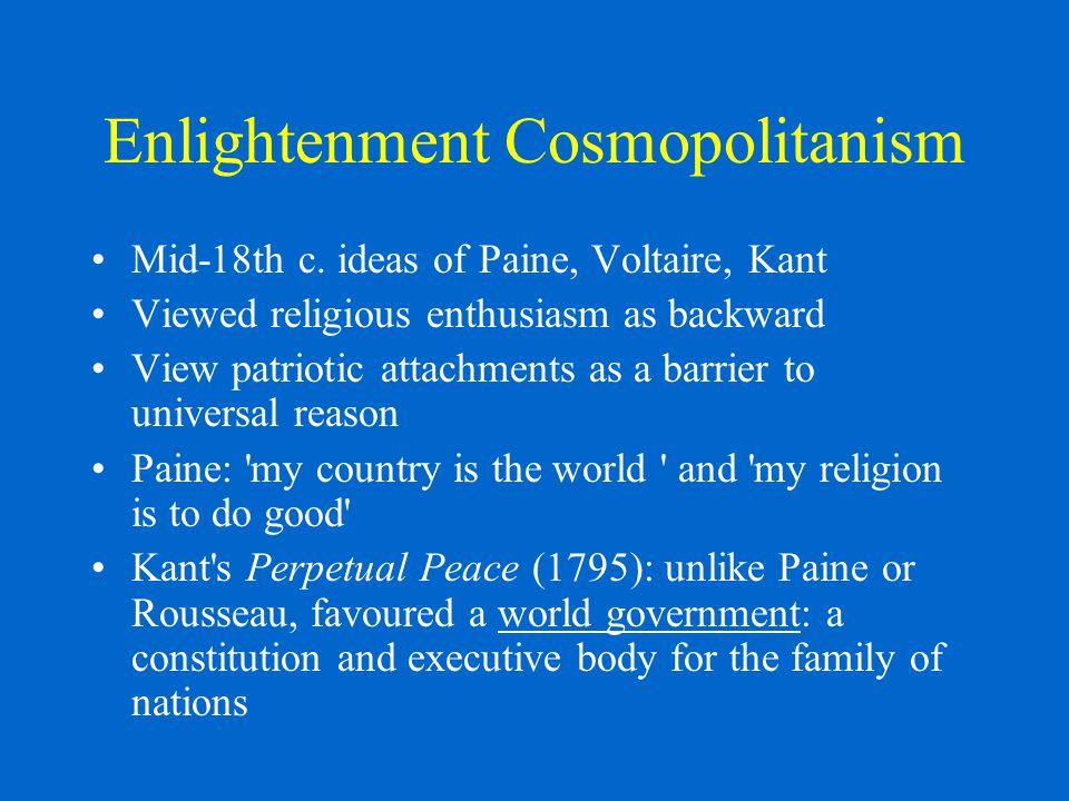 Enlightenment Cosmopolitanism Mid-18th c.