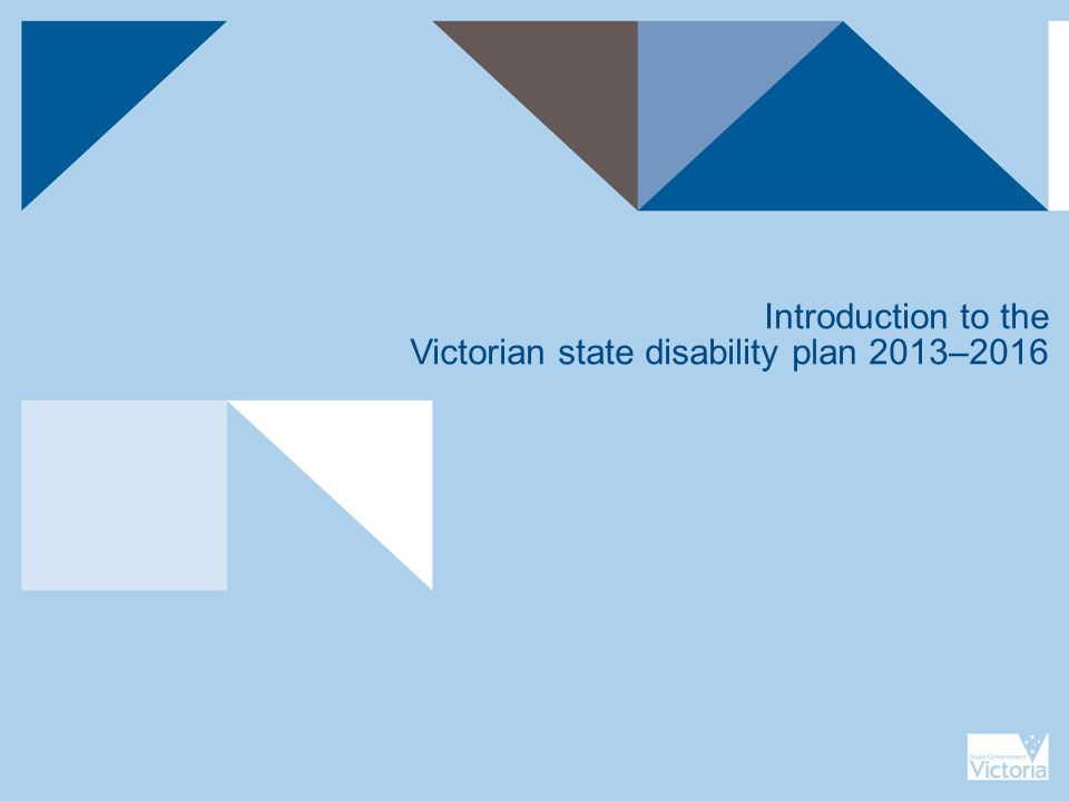 Introduction to the Victorian state disability plan 2013–2016