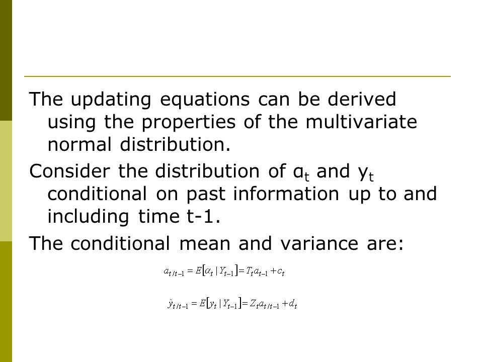 The updating equations can be derived using the properties of the multivariate normal distribution.