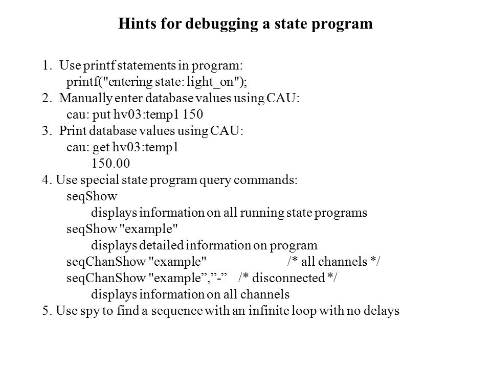 Hints for debugging a state program 1.