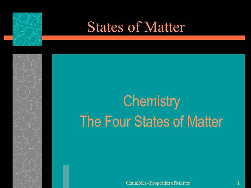 Chumbler - Properties of Matter12 States of Matter Plasma Examples