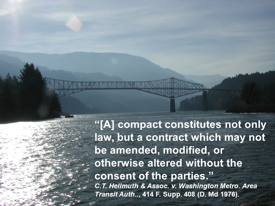 [A] compact constitutes not only law, but a contract which may not be amended, modified, or otherwise altered without the consent of the parties. C.T.