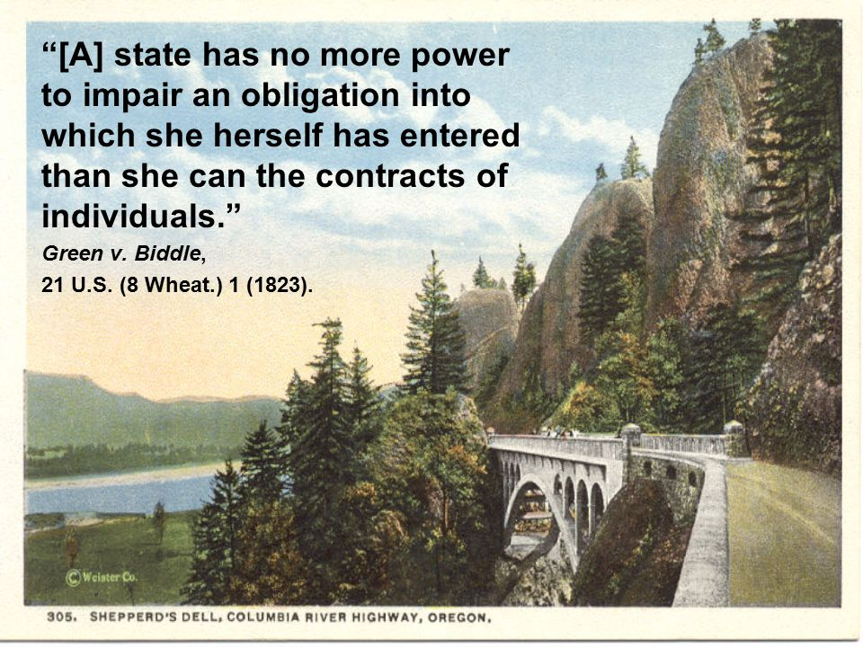 [A] state has no more power to impair an obligation into which she herself has entered than she can the contracts of individuals. Green v.