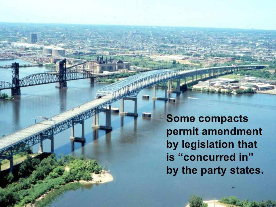 Some compacts permit amendment by legislation that is concurred in by the party states.
