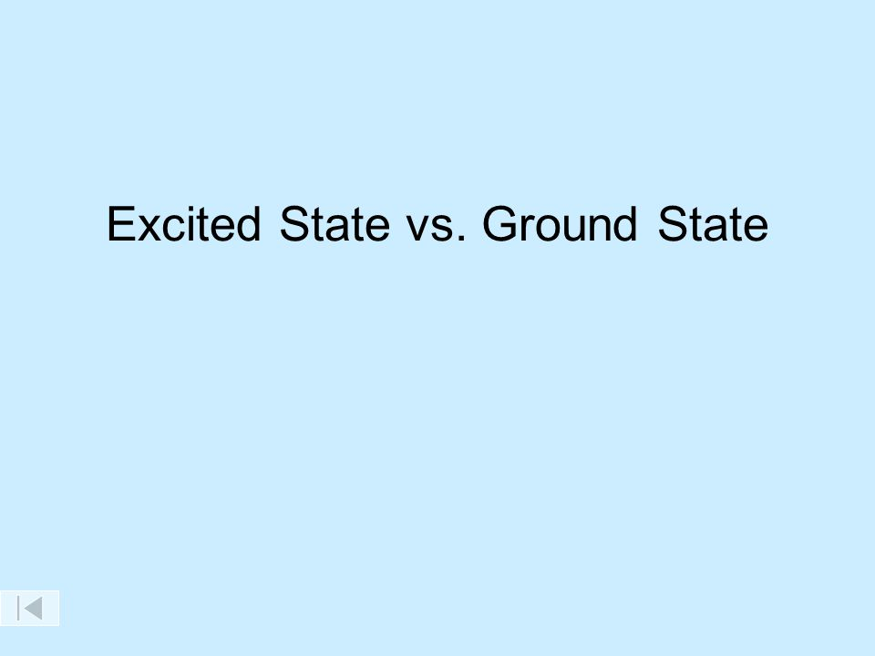 Excited State vs. Ground State