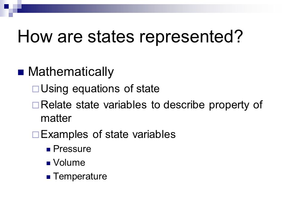 Equations of state Mainly used to describe fluids  Liquids  Gases Particular emphasis today on gases