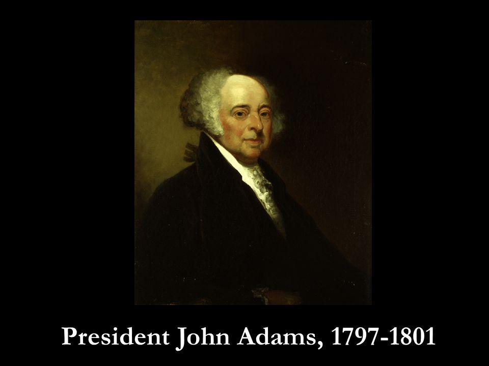 President John Adams, 1797-1801