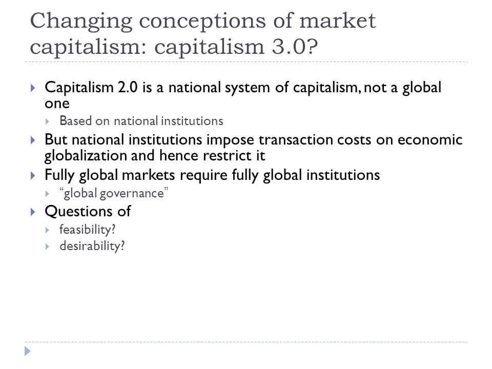 Changing conceptions of market capitalism: capitalism 3.0.
