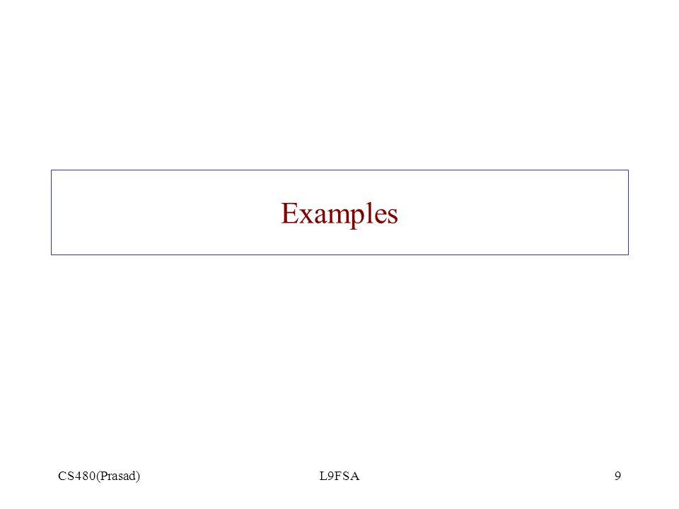 CS480(Prasad)L9FSA9 Examples