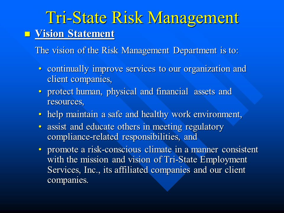 Tri-State Risk Management Industry Types Serviced: Assisted Living HomesOffices Auto MechanicsPainters Car DealershipsPhysician Offices CarpentryPrinting Ops.