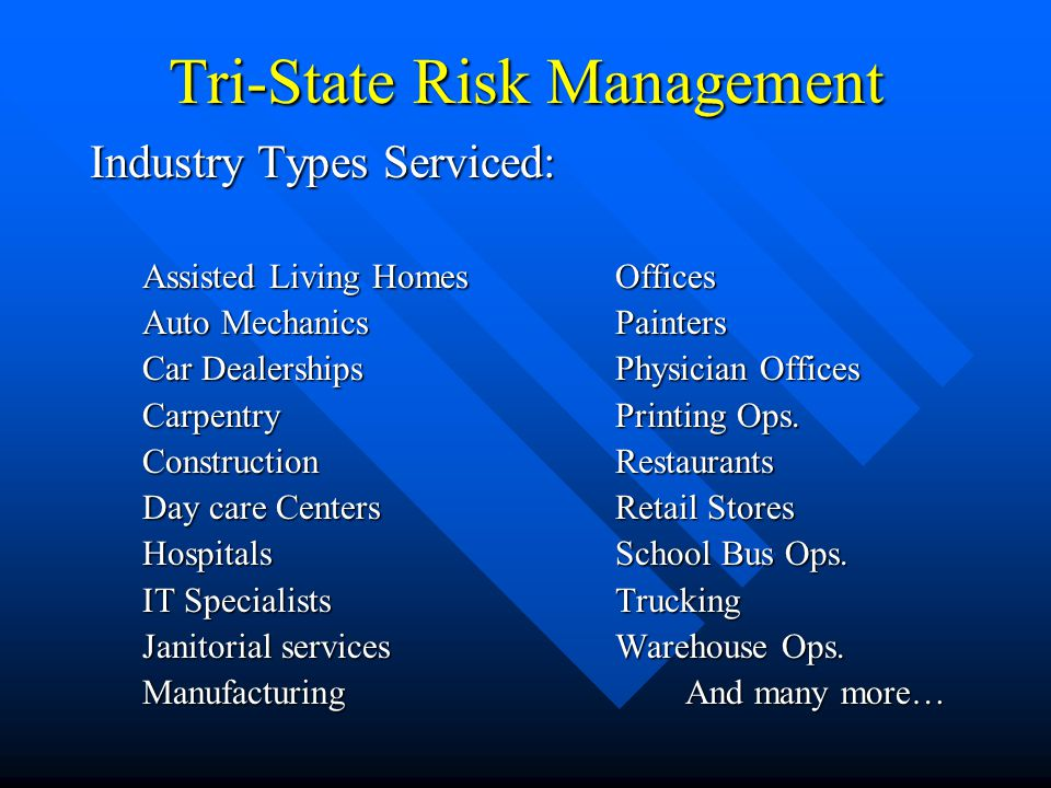 Tri-State Risk Management Hazard Assessment: Inspection and Evaluation Procedures Hazard Assessment: Inspection and Evaluation Procedures On-site facility surveysOn-site facility surveys Life Safety (NFPA 101)Life Safety (NFPA 101) Machine Guarding (OSHA 1910.212) Point of Operation Guards (OSHA 1910.217)Machine Guarding (OSHA 1910.212) Point of Operation Guards (OSHA 1910.217) Personal Protective Equipment (OSHA 1910.132)Personal Protective Equipment (OSHA 1910.132) And more…And more…