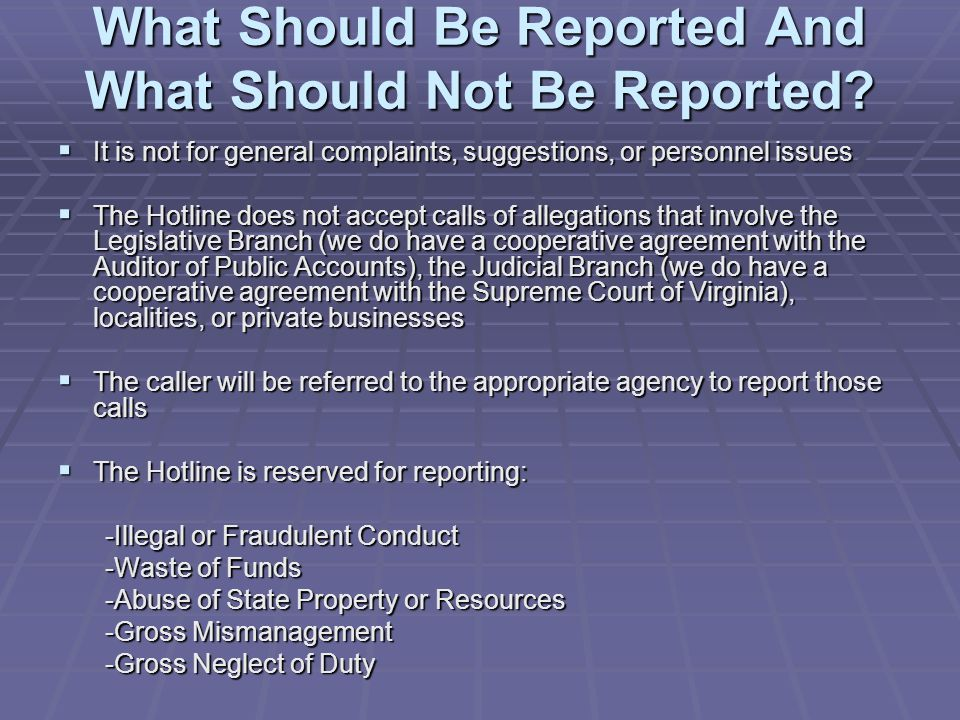What Should Be Reported And What Should Not Be Reported.