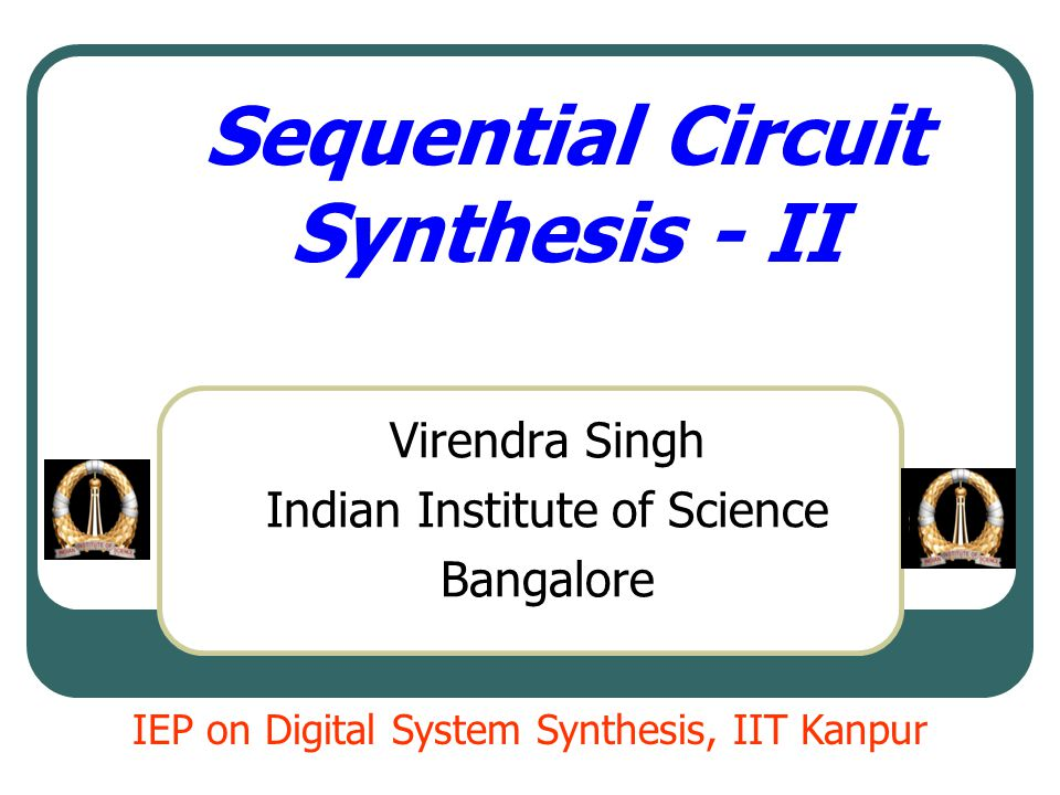 Dec 14,2007 Sequential@iitk 12 Merger Graph PSNS, z I1I2I3I4 A---C, 1E, 1B, 1 BE, 0--- CF, 0F, 1--- D B, 1--- E F, 0A, 0D, 1 FC, 0---B, 0C, 1 A C B D E F (AB) (CD) (BE) (EF) (CF)