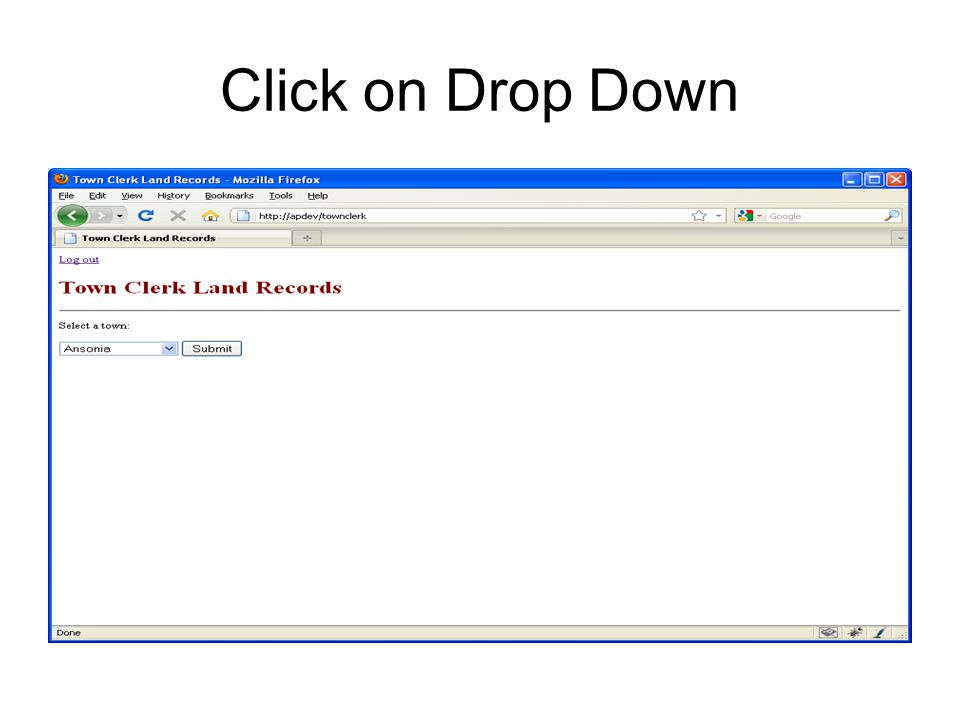 Click on Drop Down