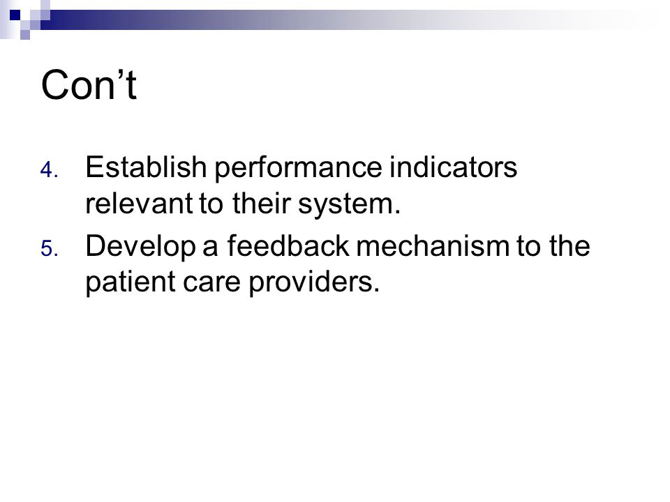 Con't 4.Establish performance indicators relevant to their system.