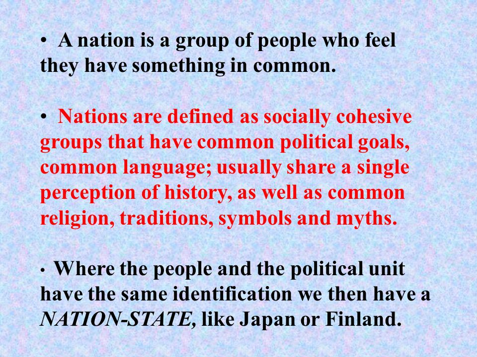 What is a nation. Is it the same thing as a state.