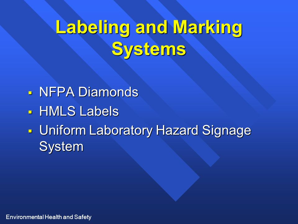 Environmental Health and Safety Labeling and Marking Systems  NFPA Diamonds  HMLS Labels  Uniform Laboratory Hazard Signage System