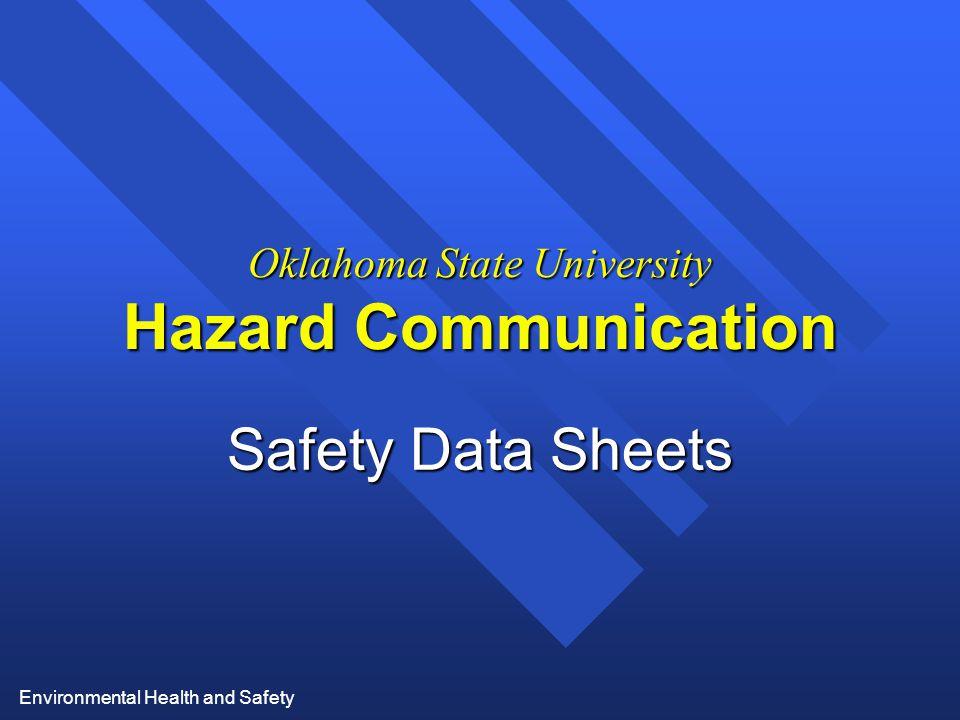 Environmental Health and Safety Oklahoma State University Hazard Communication Safety Data Sheets