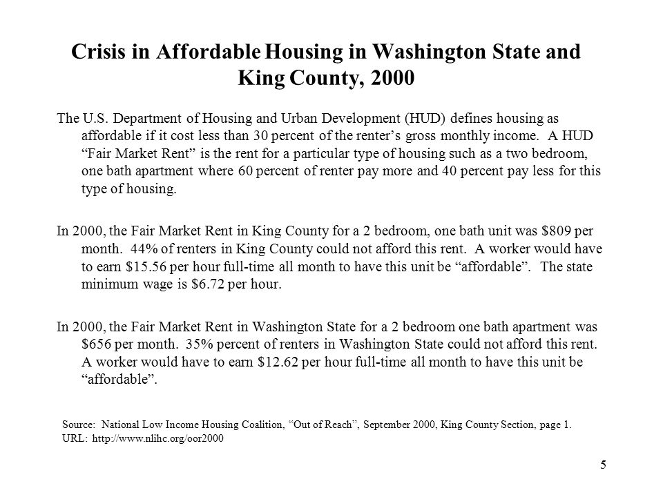 5 Crisis in Affordable Housing in Washington State and King County, 2000 The U.S.