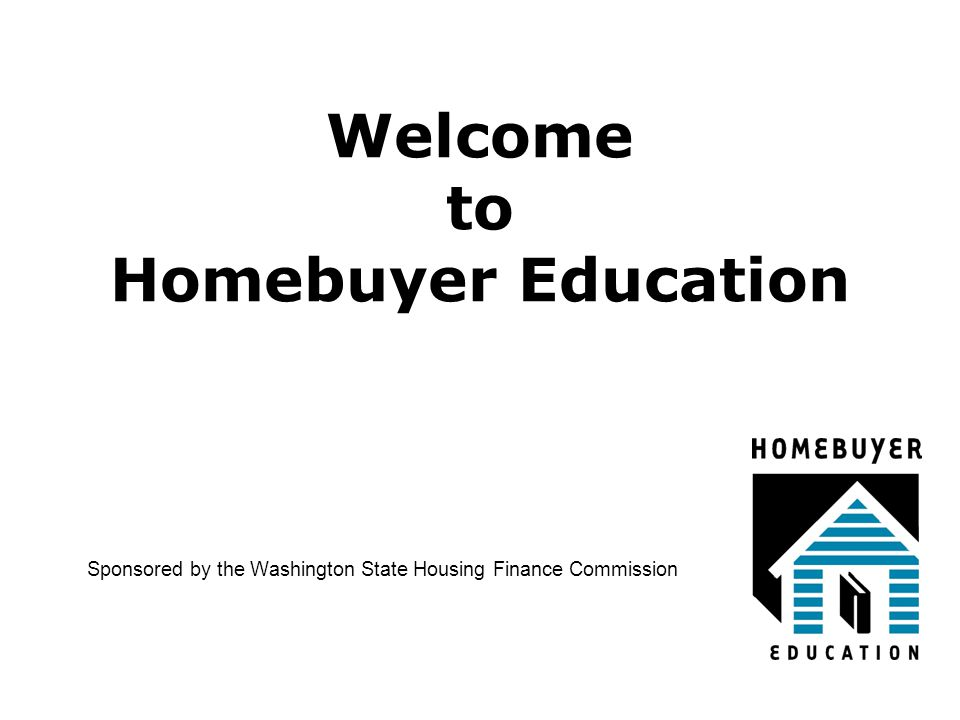 Housing Counseling Agencies The Homeownership Hotline sponsored by The Department of Financial Institutions & WSHFC: 1 – 877- 894- HOME (4663) Or for a list of counselors statewide: http://www.wshfc.org/buyers/counseling.htm 4/10/2015