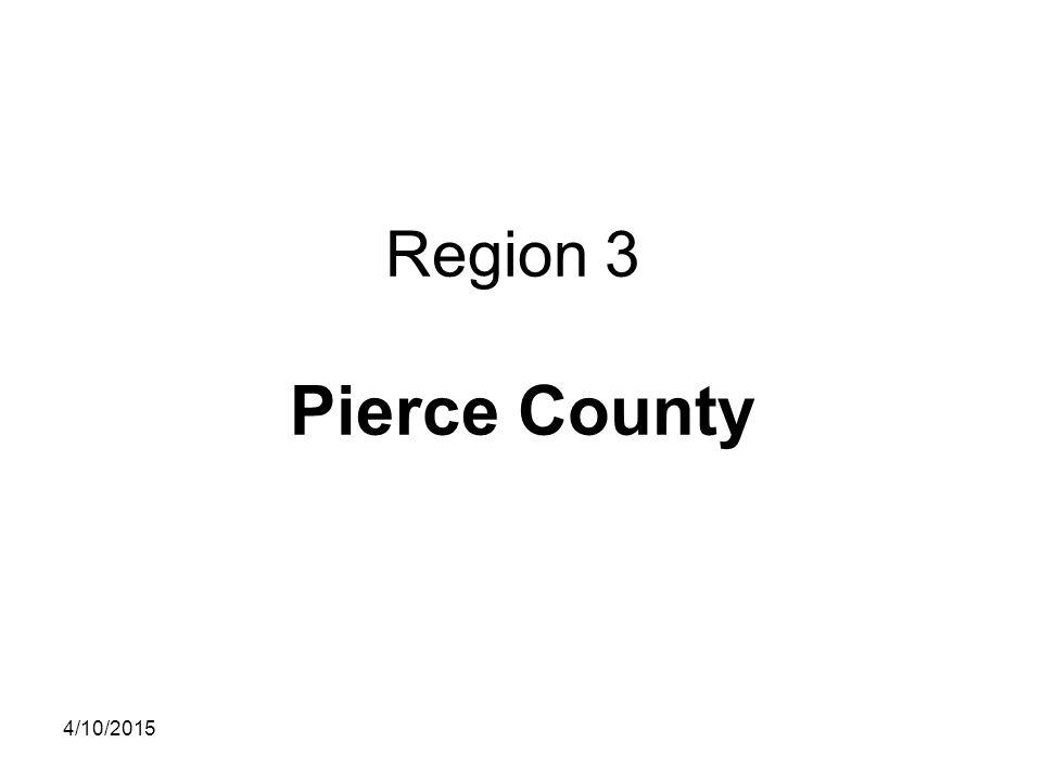 Region 3 Pierce County 4/10/2015