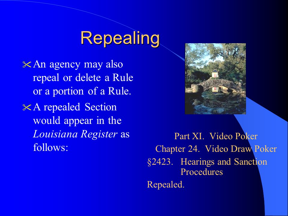 Repealing An agency may also repeal or delete a Rule or a portion of a Rule.