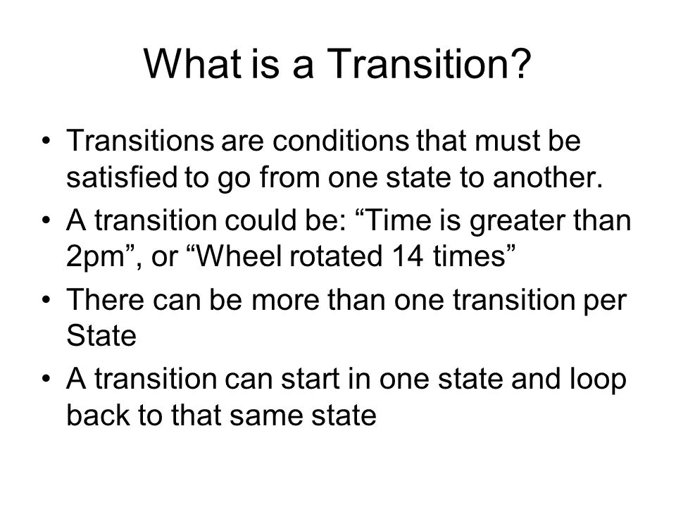 What is a Transition.