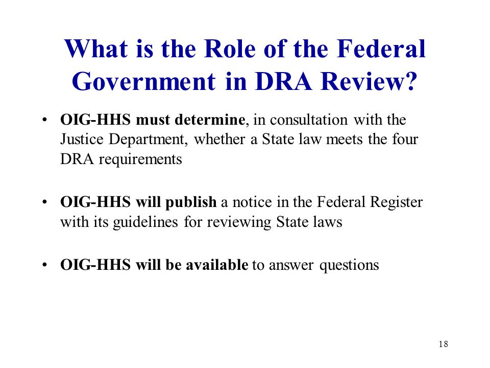18 What is the Role of the Federal Government in DRA Review.