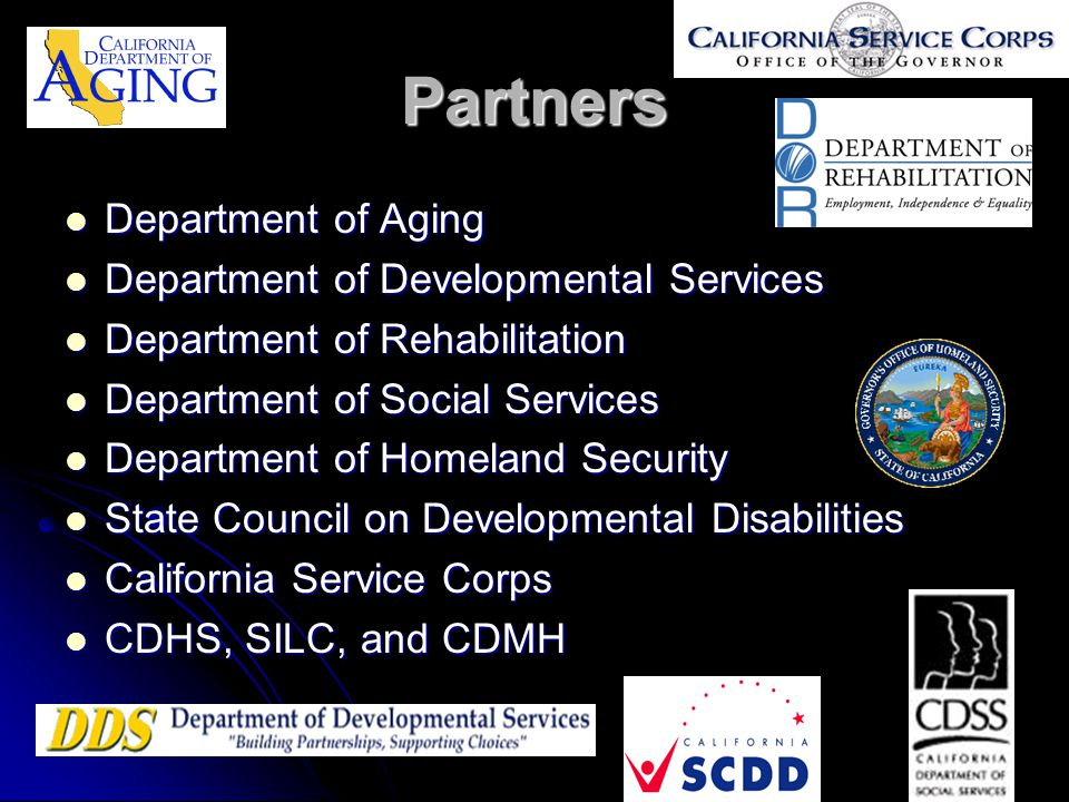 Partners Department of Aging Department of Aging Department of Developmental Services Department of Developmental Services Department of Rehabilitatio
