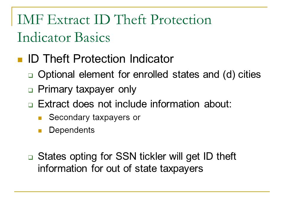 A Few More Points – cont'd Do spec books explain ID theft conditions.