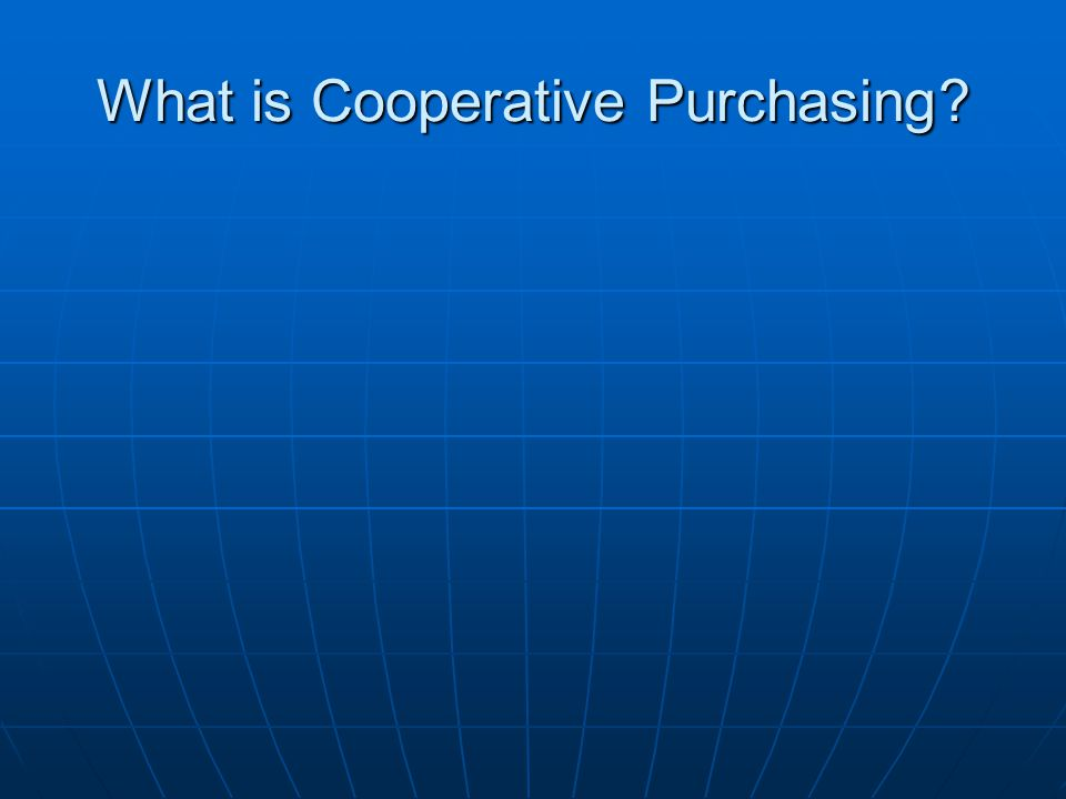 What is Cooperative Purchasing?