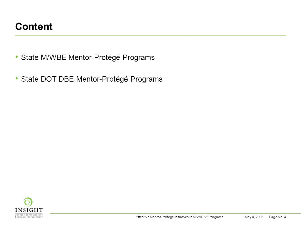 Effective Mentor Protégé Initiatives in M/W/DBE ProgramsMay 8, 2008Page No.