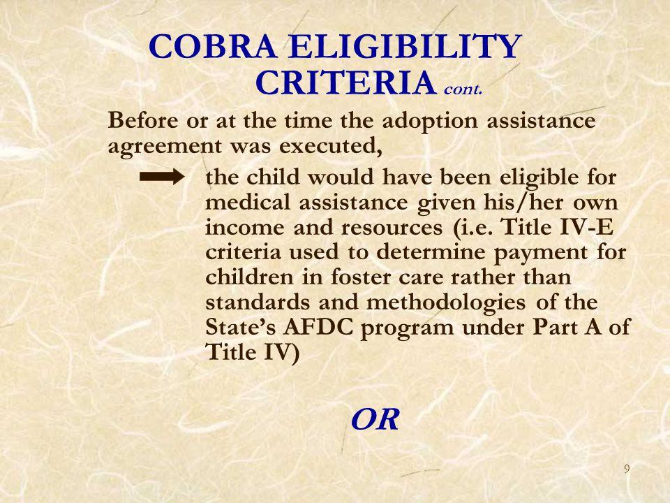 10 COBRA ELIGIBILITY CRITERIA cont.