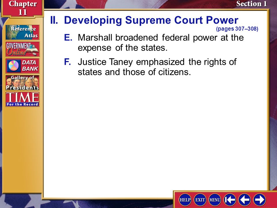 Section 1-5 A.The Supreme Court has become the most powerful court in the world; its power developed from custom, usage, and history. II.Developing Su
