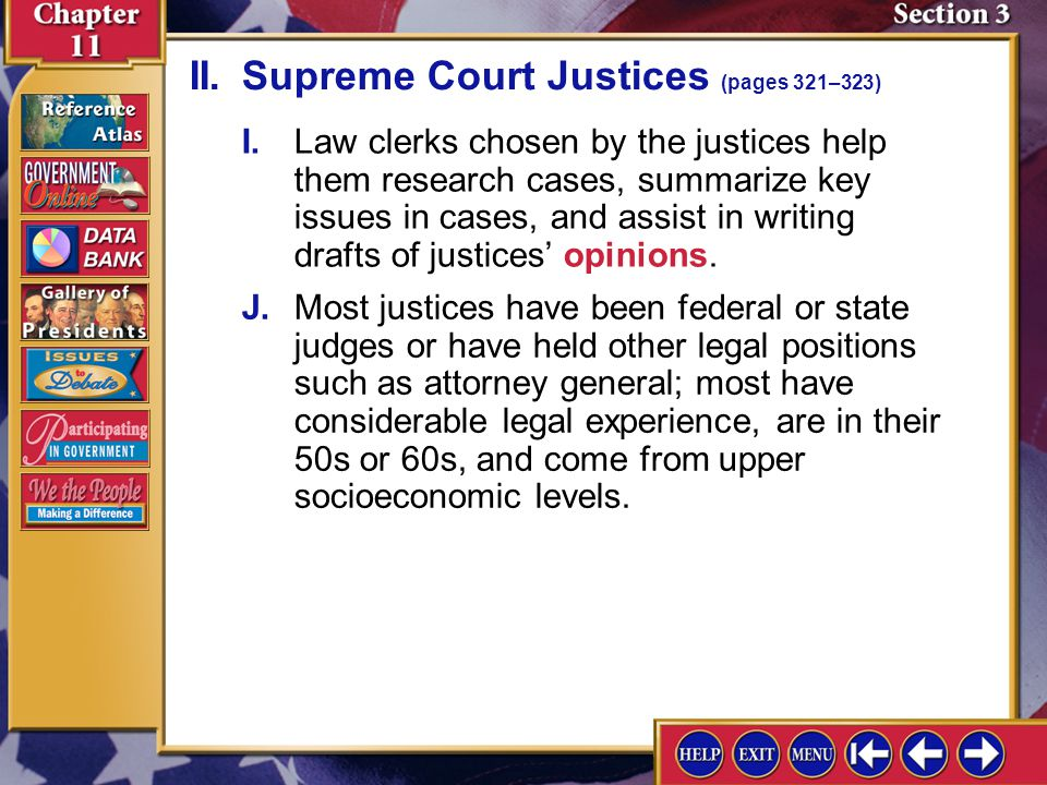 Section 3-5 F.The justices' main duty is to hear and rule on cases. G.The chief justice also provides leadership for the Court, presiding over session