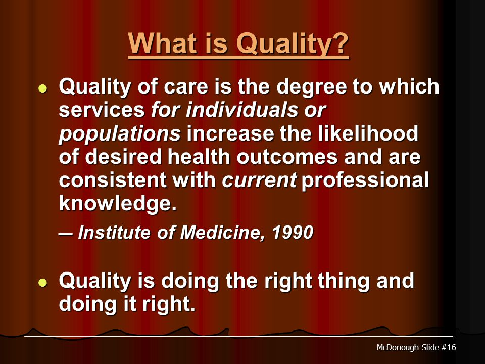 McDonough Slide #16 What is Quality.