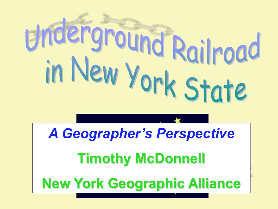 A Geographer's Perspective Timothy McDonnell New York Geographic Alliance