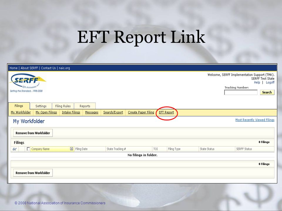 © 2008 National Association of Insurance Commissioners EFT Report Link