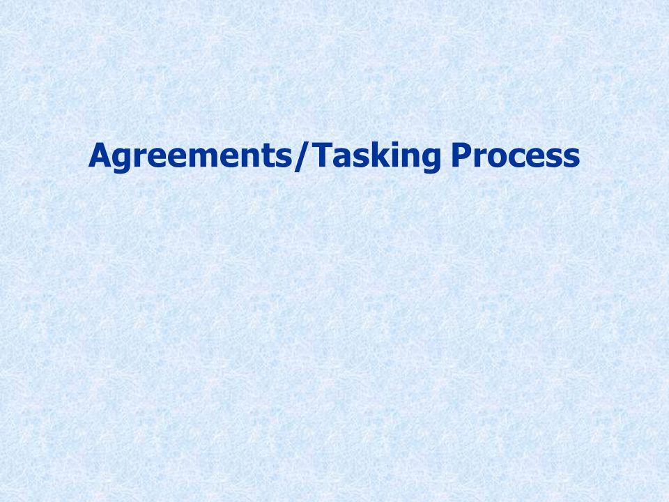 Agreements/Tasking Process