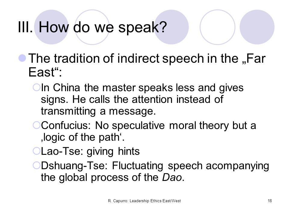 R. Capurro: Leadership Ethics East/West18 III. How do we speak.
